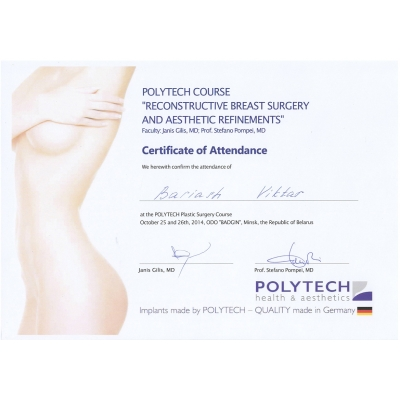 "POLYTECH Plastic Surgery Course, October 25 and 26th, 2014, ODO ""BADGIN"", Minsk, the Republic of Belarus"